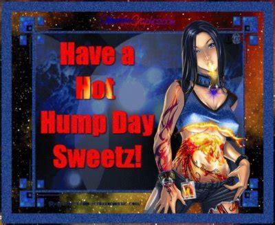 hot hump day sweetz days hump day myniceprofilecom