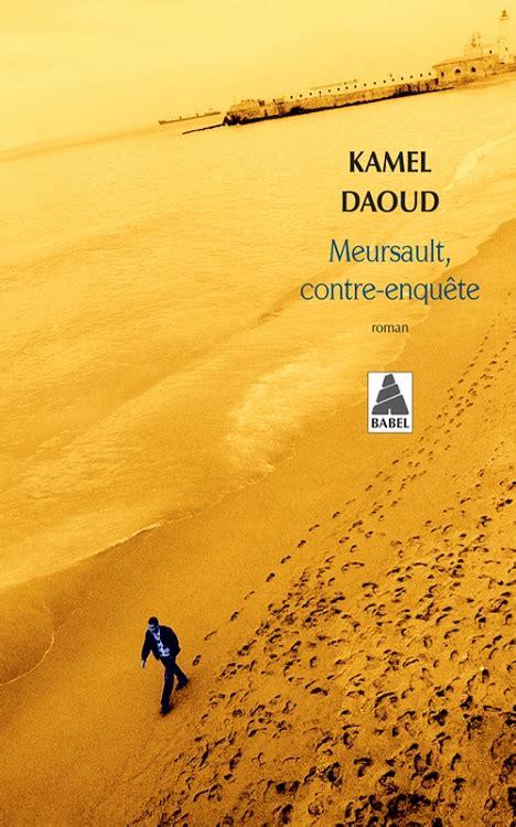 meursault contre enquete 2330064489 meursault by kamel daoud in original french language poche