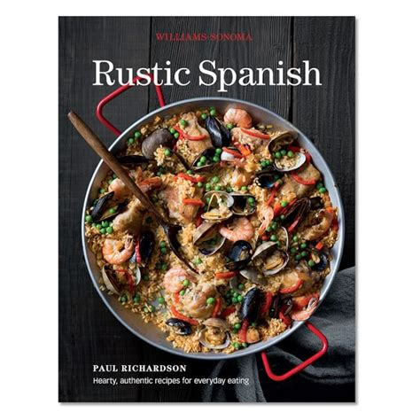 rustic joyful food generations books williams sonoma rustic cookbook williams sonoma