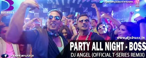 party all night mp3 dj remix download party all night by dj angel official t series remix