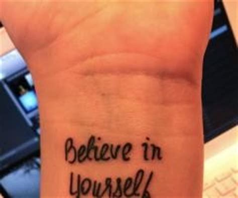 tattoo quotes believe in yourself believe quotes tattoo designs quotesgram