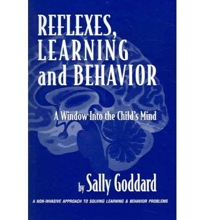 learning and behavior reflexes learning and behavior sally goddard