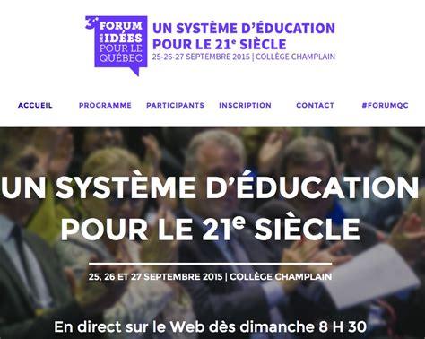 themes sur l education retour sur le forum des id 233 es pour le qu 233 bec sur le th 232 me