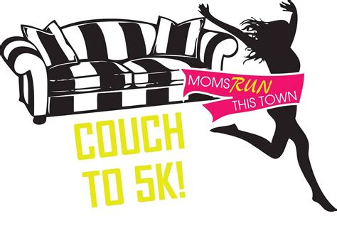 couch runner moms run this town she runs this town couch to 5k