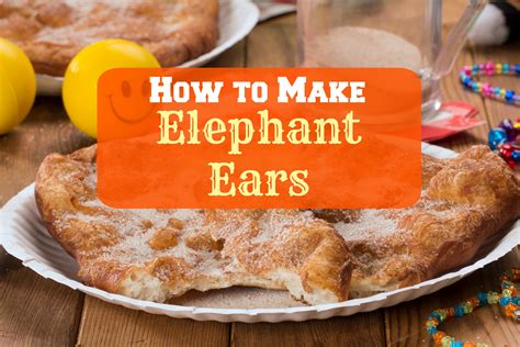 how to make elephant ears mr food s blog