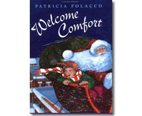 Welcome Comfort A Christmas Story A Christmas Book For