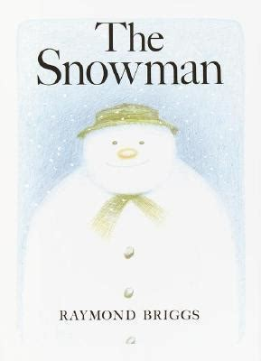 the snowman picture book the snowman by raymond briggs reviews discussion