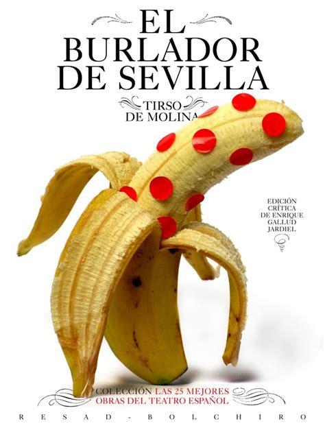 el burlador de sevilla 217 best images about favoritos on culture spanish and activities
