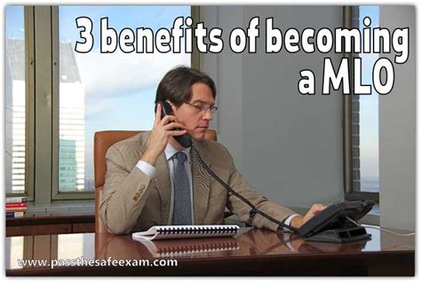 How To Become Loan Officer by 3 Benefits Of Becoming A Mlo Mortgage Loan Officer