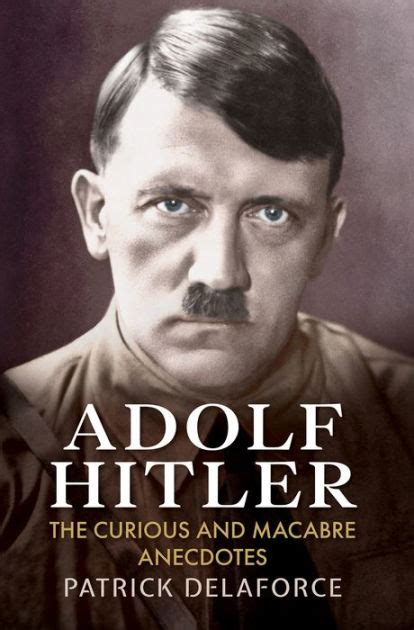 libro the unwritten order hitlers adolf the curious and macabre anecdotes by patrick delaforce paperback barnes noble 174