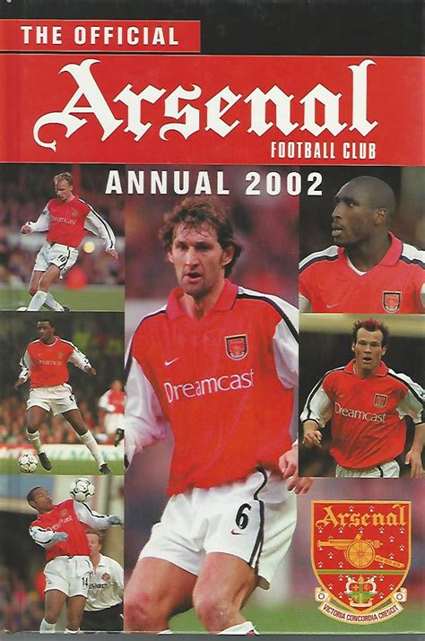 the official arsenal annual the official arsenal football club annual 2002