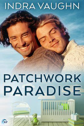 Patchwork Paradise - patchwork paradise by indra vaughn review delighted reader