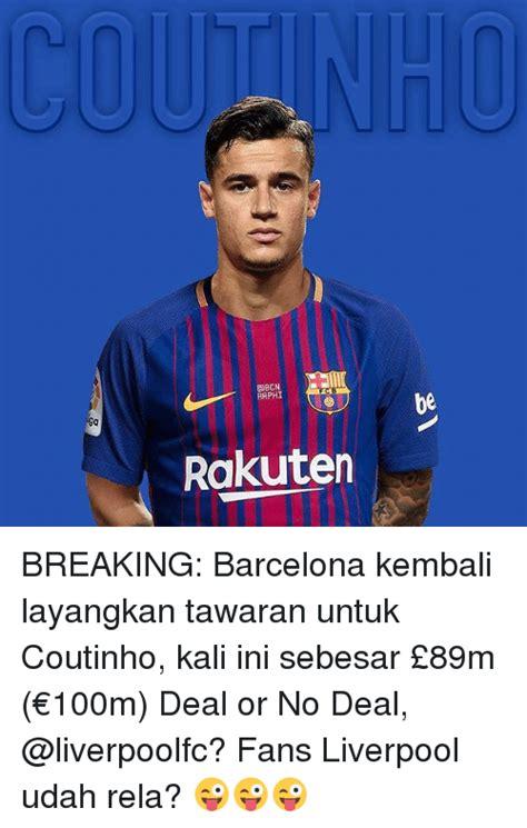 Deal Or No Deal Meme - ebcn aphi ba rakuten breaking barcelona kembali layangkan