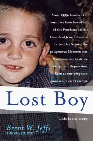 the boy books lost boy by brent w jeffs reviews discussion