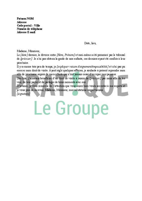 Exemple De Lettre Demande De Visite D Entreprise Lettre Demande D Un Droit De Visite Pratique Fr