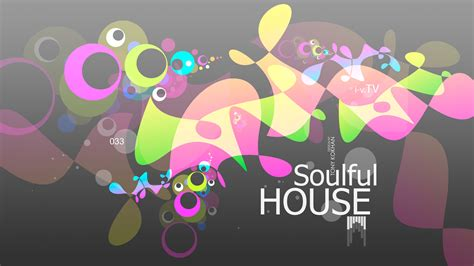 what is soulful house music soulful house music eq sc thirty three 2015 tony sound wallpapers ino vision