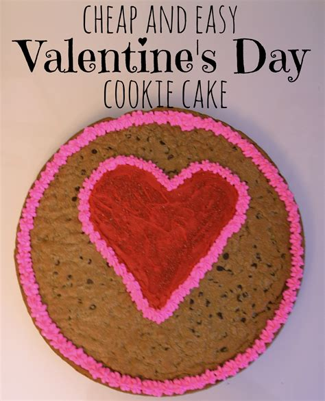 valentines cookie cakes cheap and easy s day cookie cake without