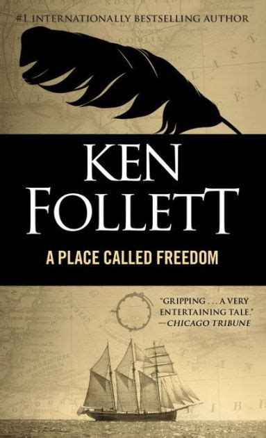 a place called freedom 0333583205 a place called freedom by ken follett leona nevler paperback barnes noble 174