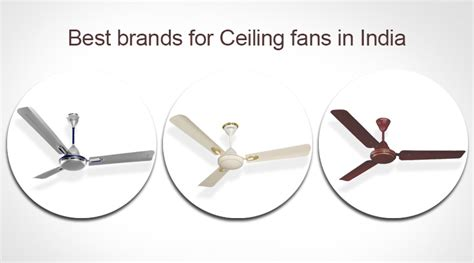 Best Quality Ceiling Fans In India - best brands for ceiling fans in india ceiling fans