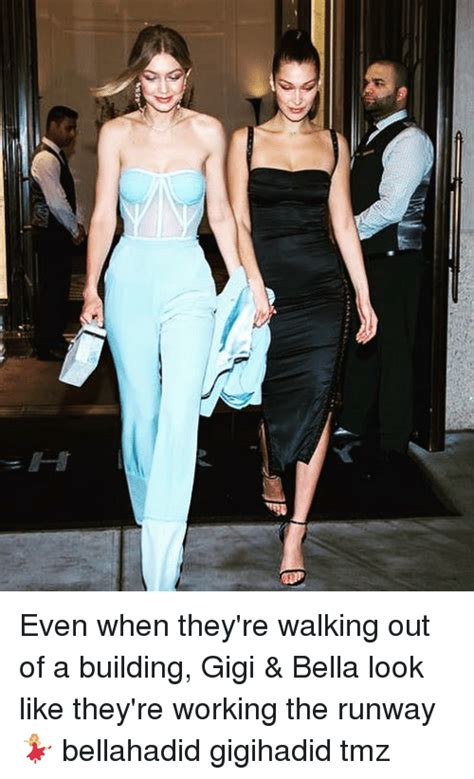 Walking The Catwalk Out Of by Even When They Re Walking Out Of A Building Gigi
