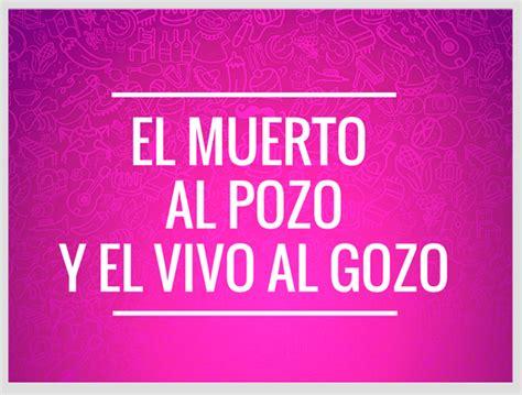 imagenes de palabras mexicanas frases mexicanas del d 237 a de muertos blog xoximilco