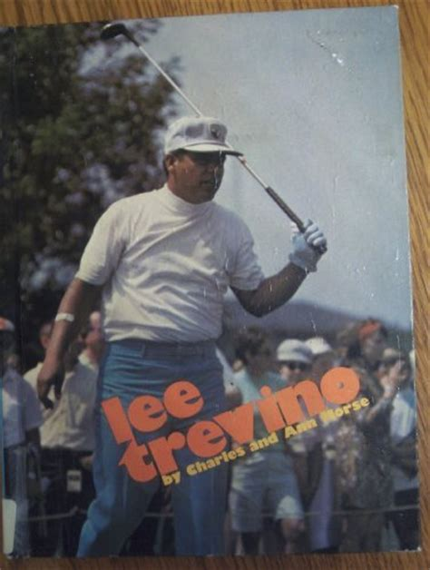 lee trevino book swing my way lee trevino quotes quotehd
