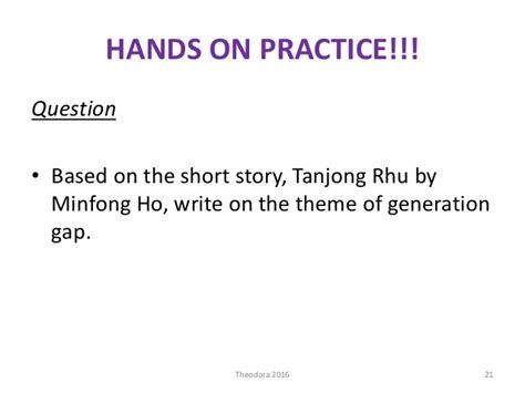 themes tanjong rhu literature form 4 tanjong rhu q33 answering technique
