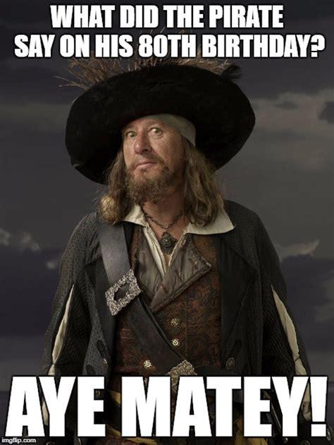 Pirate Meme - pirate imgflip