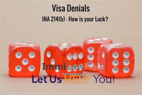 ina section 217 dealing with denials on ina 214 b how is your luck