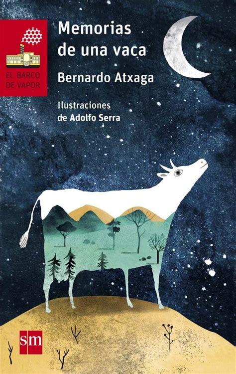 leer libro de texto memorias de una vaca gratis para descargar memorias de una vaca literatura infantil y juvenil sm