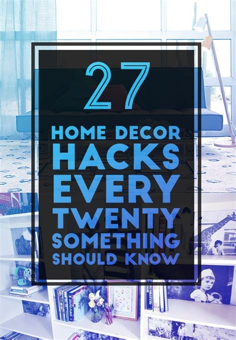 buzzfeed moving hacks 27 home decor hacks every twentysomething should know