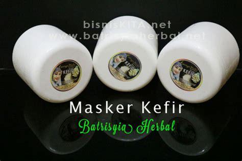 masker kefir produk baru dari batrisyia herbal www