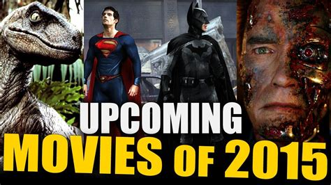 new year 2015 cinema upcoming of 2015 batman vs superman terminator 5