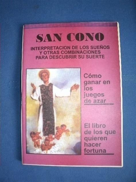 libro de sueos 8490321957 libro de san cono interpretaci 243 n de los sue 241 os suerte azar