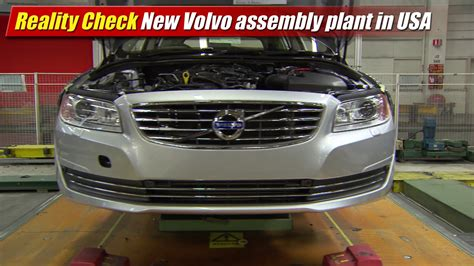 reality check  volvo assembly plant   usa testdriventv