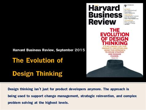 design thinking harvard business review evolution of design thinking