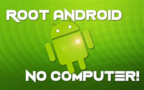 how to root any android device without pc how to root almost any android device without a computer