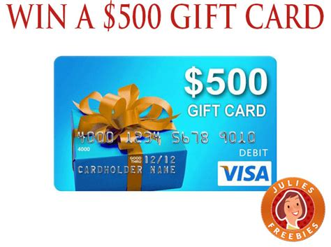 enter to win a 500 visa gift card 12 winners julie s freebies - Win Gift Card