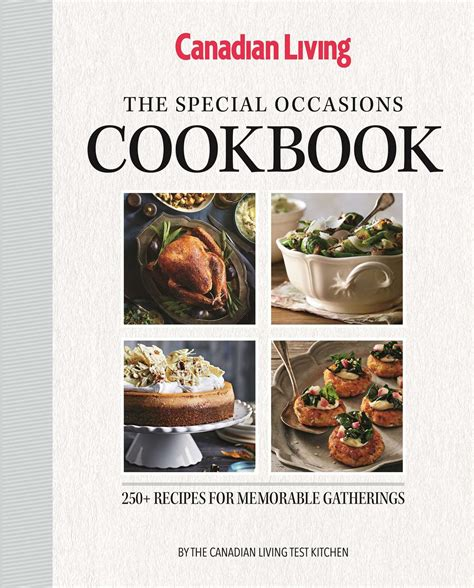 canadian living new year recipes the special occasions cookbook book by test kitchen