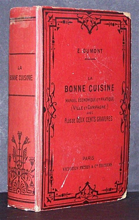 la bonne cuisine fran軋ise la bonne cuisine fran 231 aise tout de qui a rapport 224 la