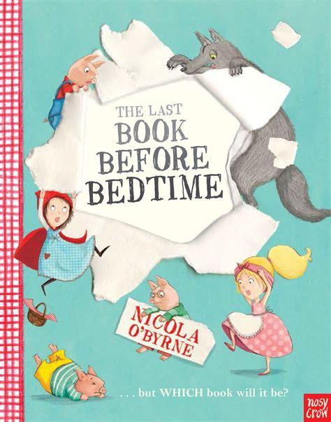 original before book the last book before bedtime nicola o