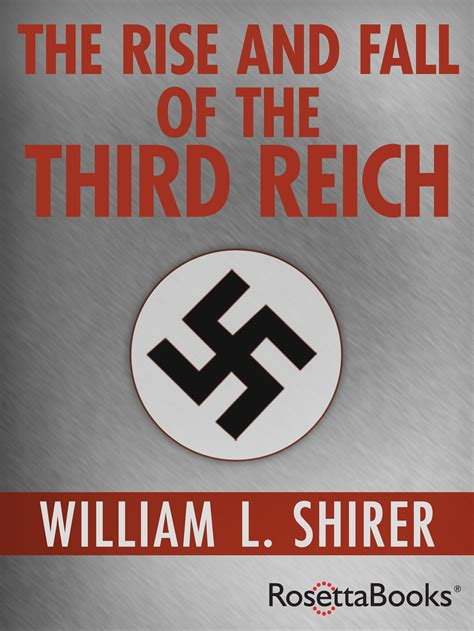 the rise and fall the rise and fall of the third reich ebook william l shirer