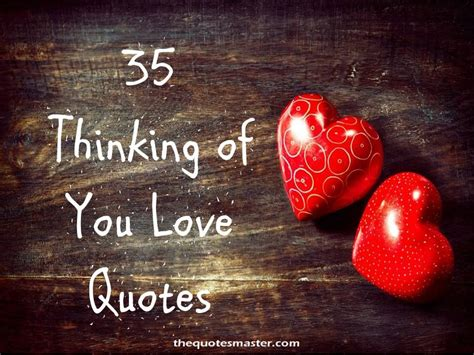 best of you 35 best thinking of you love quotes