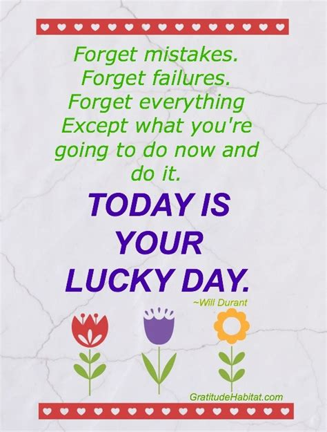 Today Is Your Lucky Day by Today Is Your Lucky Day Quotes Inspiration And