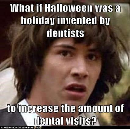 Oral Memes - 17 best images about dentistry oral surgery on pinterest