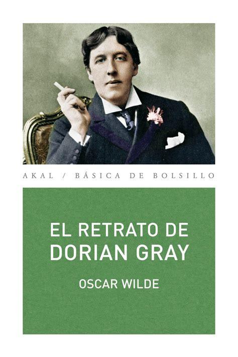 el retrato de dorian gray wilde oscar libro en papel 9788446033578