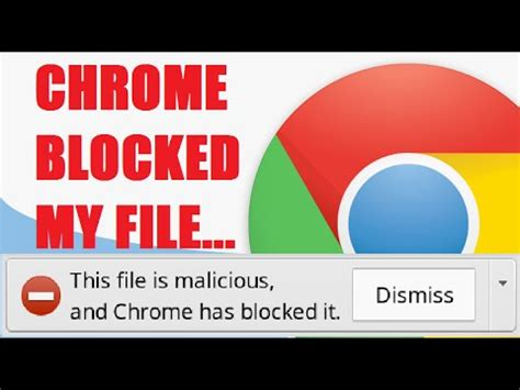 chrome blocked download chrome has blocked malicious file downloads solved