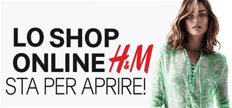 Calendario Apertura Shopping H M Annuncia Finalmente L Apertura Dello Shop On Line