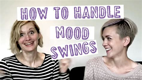 how to handle mood swings how to handle mood swings youtube