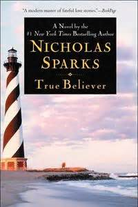 the true believers books nicholas sparks nicholas d agosto and spark book on